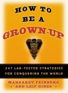 How to Be a Grown-Up - Margaret Feinberg