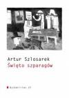 Święto szparagów - Artur Szlosarek