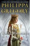 The White Princess (MTI) (The Plantagenet and Tudor Novels) - Philippa Gregory