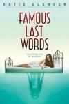 Famous Last Words - Katie Alender