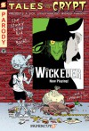 Tales from the Crypt #9: Wickeder - David Gerrold, Stefan Petrucha, Jim Salicrup, Rick Parker, Stuart Sayger, Richard Hack
