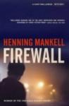 Firewall (Kurt Wallender Mystery) - Henning Mankell