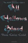All Hallows Blood: The K&v Chronicles - Book 1 - Raven Corinn Carluk