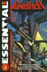 Essential Punisher, Vol. 2 - Mike Baron, Eliot R. Brown, Ann Nocenti, Roger Salick, Klaus Janson, Dave Ross, Whilce Portacio