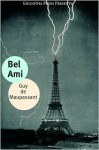 Bel Ami - Guy de Maupassant, Golgotha Press