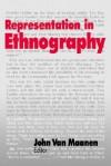 Representation in Ethnography - John Van Maanen