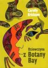 Dziewczyna z Botany Bay - Carolly Erickson