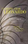 Learning from Leonardo: Decoding the Notebooks of a Genius - Fritjof Capra