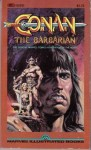 Conan the Barbarian: The Official Marvel Comics Adaptation of the Movie - Michael L. Fleisher