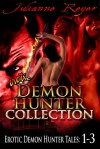 Erotic Demon Hunter Collection - Julianne Reyer