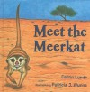 Meet the Meerkat - Darrin Lunde