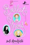 Ballet Shoes - Diane Goode, Noel Streatfeild