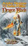 Dragon Blade: The Book of the Rowan - Andre Norton, Sasha Miller