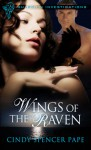 Wings of the Raven - Cindy Spencer Pape