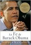 La Fe de Barack Obama - Stephen Mansfield