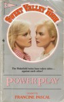 Power Play - Francine Pascal, Kate William