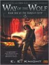 Way of the Wolf (Vampire Earth Series #1) - E.E. Knight