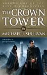The Crown Tower (The Riyria Chronicles #1) - Michael J. Sullivan