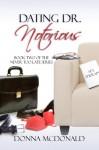Dating Dr. Notorious - Donna McDonald