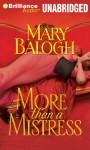 More Than a Mistress (Mistress Trilogy #1) - Mary Balogh, Rosalyn Landor