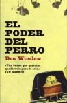 El poder del perro - Don Winslow, Rodrigo Fresán, Eduardo G. Murillo