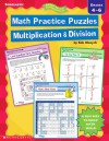 Math Practice Puzzles: Multiplication & Division - Bob Olenych, Steve Cox