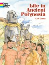 Life in Ancient Polynesia - Y.S. Green
