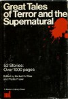 Great Tales of Terror and the Supernatural (Modern Library Giant) - William Faulkner, Karen Blixen, Phyllis Fraser, Herbert A. Wise