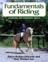 Fundamentals of Riding - E.Edwards, Sian Thomas, E.Edwards
