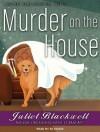 Murder on the House - Juliet Blackwell, Xe Sands