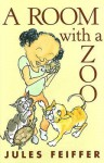 A Room With a Zoo - Jules Feiffer