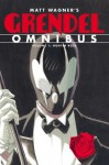 Grendel Omnibus Volume 1: Hunter Rose - Matt Wagner, Tim Sale, Diana Schutz, David W. Mack