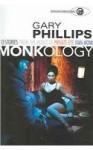Monkology: The Ivan Monk Stories - Gary Phillips