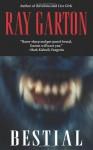 Bestial - Ray Garton