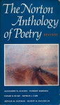 The Norton Anthology of Poetry Revised - Alexander W. Allison, Herbert Barrows, Caesar R. Blake, Arthur Japheth Carr