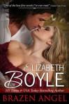 Brazen Angel (Brazen Series) - Elizabeth Boyle