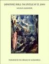 Expositor's Bible: The Epistles of St. John - William Alexander
