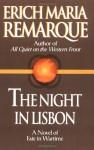 The Night in Lisbon - Ralph Manheim, Erich Maria Remarque