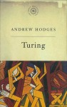 The Great Philosophers: Turing: Turing - Andrew Hodges