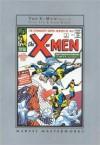 Marvel Masterworks: The X-Men - Stan Lee, Jack Kirby