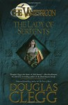 The Lady of Serpents - Douglas Clegg