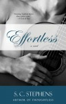 Effortless - S.C. Stephens