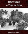 Once Upon a Time of War - Marilyn M. Schulz