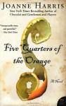 Five Quarters of the Orange (P.S.) - Joanne Harris