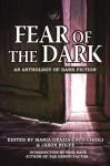 Fear of the Dark - Maria Grazia Cavicchioli, Jason Rolfe, Paul Kane, Mark Leslie, Carol Weekes, Martin Rose