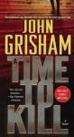 A Time To Kill (Turtleback School & Library Binding Edition) - John Grisham
