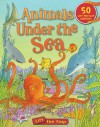 Animals Under the Sea Lift-the-Flap - Deborah Chancellor, Anthony Lewis