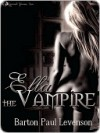 Ella the Vampire - Barton Paul Levenson