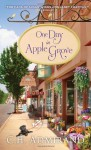 One Day in Apple Grove - C.H. Admirand