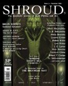 Shroud 9: The Quarterly Journal Of Dark Fiction And Art (Volume 3) - Brian Keene, Kevin Lucia, Scott Christian Carr, Alethea Contis, Debbie Kuhn, Lon Prater, J.R. McLemore, Ty Schwamberger, T.J. May, Robert T. Canipe, Kurt Newton, Victorya Chase, Tim Deal, Marie Brennan, Lincoln Crisler, Jason May, Tom Brown Jr., Danny Evarts